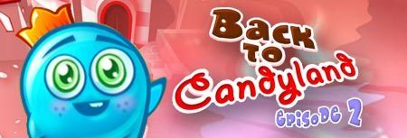 Image of Back to Candy Land - Part 2 game