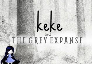 Keke and the Grey Expanse